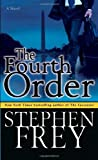The Fourth Order, Stephen Frey, 0345480651