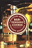 The Official Harvard Student Agencies Bartending Course, Harvard Student Agencies Inc. Staff, 0312252862