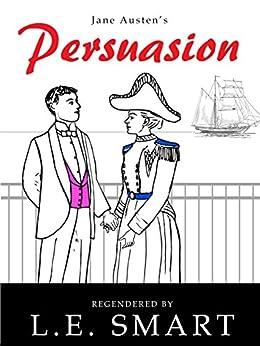 Persuasion - Regendered by [Smart, L.E., Austen, Jane]
