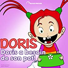 Doris a besoin de son pot (French Edition)
