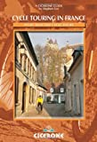 Cycle Touring in France: Eight selected cycle tours (Cicerone Guides)