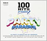 Music : 100 Hits Presents: Party Karaoke by Various Artists
