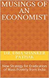 This book takes a fresh and brutally honest look at the biggest problem facing India today - the existence of mass poverty, despite having an abundance of natural resources, human resources and talent. India has all the basic ingredients to provide a...