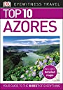 Top 10 Azores (DK Eyewitness Travel Guide)
