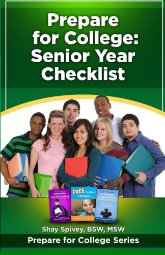 Prepare for College: Senior Year Checklist (Volume 4)