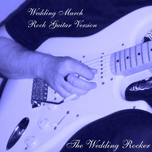 Wedding March Rock Guitar Version