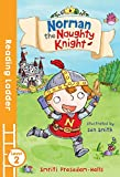 Norman the Naughty Knight