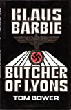 Front cover for the book Klaus Barbie, the Butcher of Lyons by Tom Bower