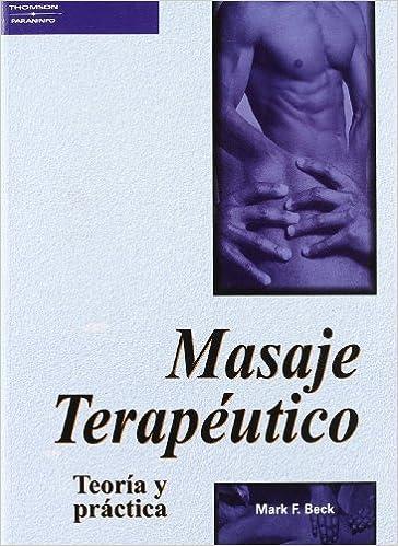 Masaje Terapeutico (Spanish Edition): Mark F. Beck ...