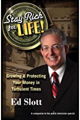 Stay Rich for Life!: Growing & Protecting Your Money in Turbulent Times Kindle Edition
