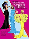 Great Fashion Designs of the Thirties Paper Dolls: 32 Haute Couture Costumes by Schiaparelli, Molyneux, Mainbocher, and Others (Dover Paper Dolls)