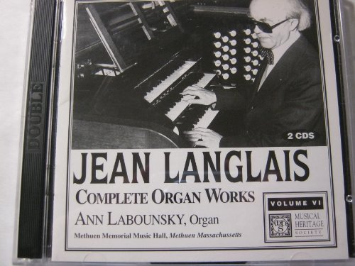 Jean Langlais: Complete Organ Works, Vol. 6