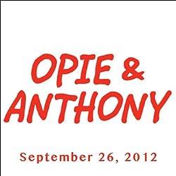 Opie & Anthony, Steven Van Zandt, September 26, 2012