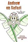 Andrew on Safari, Keith White, 1497356253
