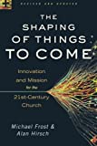 Shaping of Things to Come, The, rev. and updated ed.