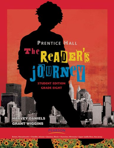PRENTICE HALL: THE READER'S JOURNEY, STUDENT WORK TEXT, GRADE 8