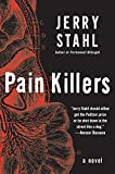 Pain Killers: A Novel
