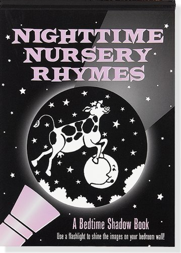 Nighttime Nursery Rhymes (A Bedtime Shadow Book)