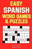 Easy Spanish Word Games and Puzzles, Jamie Padilla and Maurie Taylor, 0844272426