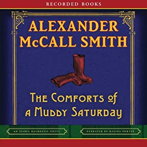 The Comforts of a Muddy Saturday Audiobook