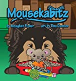 Mousekabitz, Meaghan Fisher, 1938768310
