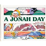 A Jonah Day (Perfect in His Sight) by Smouse, Phil A. (1994) Hardcover