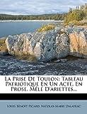 La Prise de Toulon, Louis Benoît|Dalayrac Picard, 1274698979