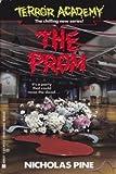 The Prom, Nicholas Pine, 0425141535