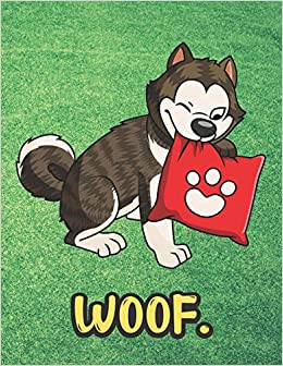 Buy Woof Black White Husky Malamute With Pillow Notebook With Green Grass Background Design And Barking Noise Cover Perfect Journal For Pet And Dog Lovers Of All Ages Book Online At Low Two giant alaskan malamutes also known as big teddy bears. amazon in