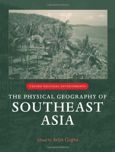 The Physical Geography of Southeast Asia (Oxford Regional Environments) Pdf