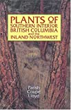 img - for Plants of Southern Interior British Columbia and the Inland Northwest by Ray Coupe (1999-02-15) book / textbook / text book