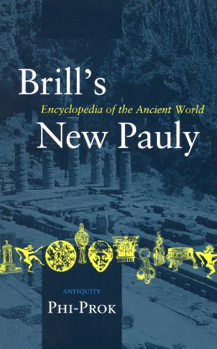 11: Brill's New Pauly: Antiquity: Phi-Prok (Brill's New Pauly)