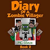 Zombie Talent: Diary of a Minecraft Zombie Villager, Book 2 |  MC Steve
