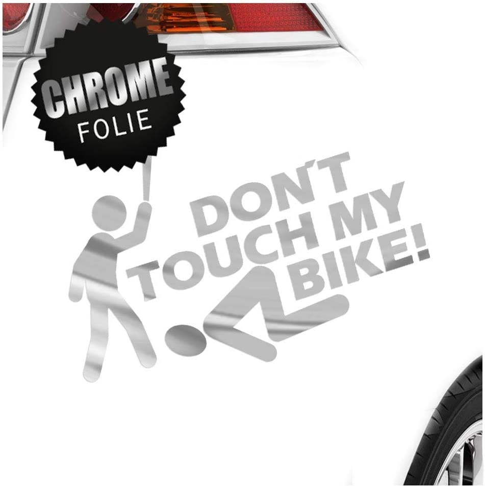 Don T Touch My Bike In 15 Colours Neon Chrome Sticker 15 X 10 Cm Auto