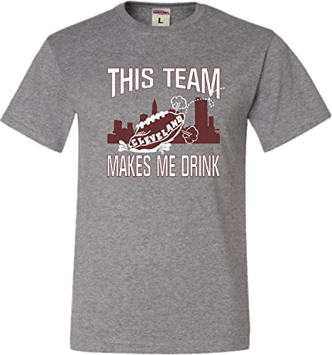 Go All Out Screenprinting Large Oxford Adult This Team Makes Me Drink Funny Football Cleveland T-Shirt -