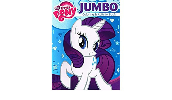 My Little Pony? Coloring and Activity Book - Featuring RARITY the ...