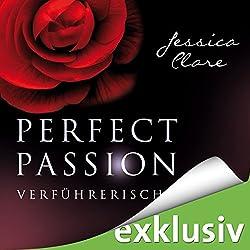Verführerisch (Perfect Passion 2)
