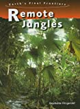 Remote Jungles, Stephanie Fitzgerald, 1432901095