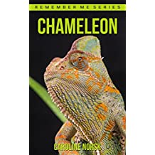 Chameleon: Amazing Photos & Fun Facts Book About Chameleons For Kids (Remember Me Series)