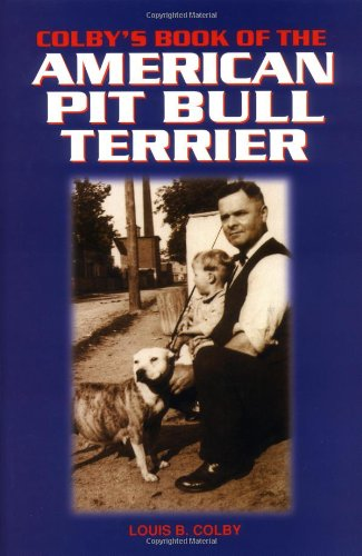 Colby's Book of the American Pit Bull Terrier by Brand: TFH Publications