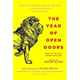 The Year of Open Doors by Irvine Welsh, Alan Bissett, Aidan Moffat (2011) Paperback