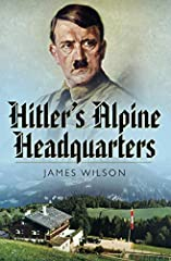 """""""A photographic history of the Nazi party's building works in Munich and in the Berchtesgaden and Obersalzberg.. . These postcards are fascinating"""" (HistoryOfWar.org). Hitler's Alpine Headquarters looks at the development of the Obersalzbe..."""