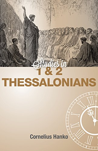1 & 2 Thessalonians, Studies in