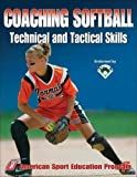 Coaching Softball Technical and Tactical Skills