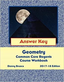 Answer key geometry common core regents course workbook 2017 18 answer key geometry common core regents course workbook 2017 18 edition 750 free shipping fandeluxe Images