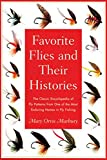 Favourite Flies and Their Histories, Mary Orvis Marbury, 1585743151