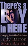 There's a Boy in Here, Judy Barron and Sean Barron, 1885477864