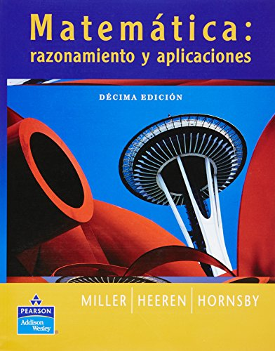 MATEMATICA: RAZONAMIENTO Y APLICACIONES - 10 ED- (Spanish Edition)