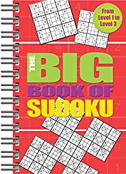 Big Book of Sudoku: Over 500 Puzzles & Solutions, Easy to Hard Puzzles for Ad