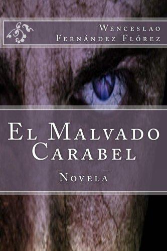 El Malvado Carabel (Spanish Edition) pdf